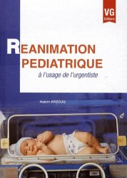 Souvent acheté avec Réanimation pédiatrique, le Réanimation pédiatrique à l'usage de l'urgentiste
