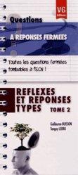 Dernières parutions dans Questions à réponses fermées, Réflexes et réponses types Tome 2