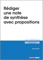 Dernières parutions dans Les essentiels, Rédiger une note de synthèse avec propositions