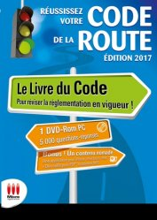 Nouvelle édition Réussissez votre Code de la route. Conforme au nouvel examen. Permis B, Edition 2017, avec 1 DVD