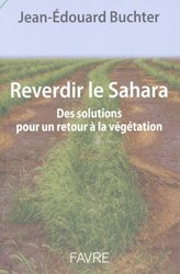 Dernières parutions sur Biodiversité - Ecosystèmes, Reverdir le Sahara