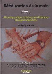 Dernières parutions sur Pathologies motrices, Rééducation de la main Tome 1