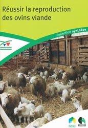 Souvent acheté avec L'alimentation des ovins viande, le Réussir la reproduction des ovins viande