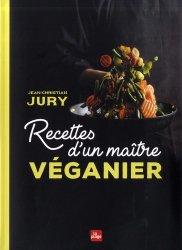 Dernières parutions sur cuisine végétarienne, Recettes d'un maître véganier