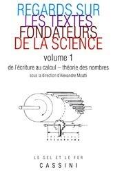 Dernières parutions dans Le sel et le fer, Regards sur les textes fondateurs de la science Vol 1