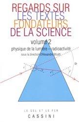 Dernières parutions dans Le sel et le fer, Regards sur les textes fondateurs de la science