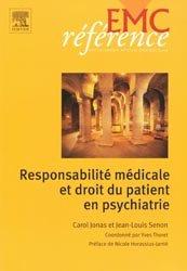 Souvent acheté avec Droit et hospitalisation psychiatrique sous contrainte, le Responsabilité médicale et droit du patient en psychiatrie