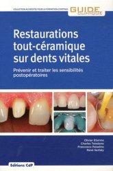 Souvent acheté avec Les attachements en prothèse, le Restaurations tout-céramique sur dents vitales