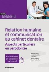 Dernières parutions dans Mémento, Relation humaine et communication au cabinet dentaire