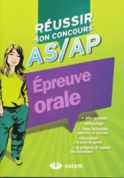 Souvent acheté avec Concours AS AP Épreuve orale d'admission, le Réussir son concours AS/AP Épreuves orales
