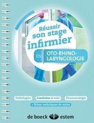 Dernières parutions sur Ophtalmologie - ORL - Stomatologie, Réussir son stage infirmier en ORL