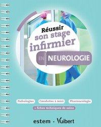 Dernières parutions sur Neurologie, Réussir son stage infirmier en neurologie
