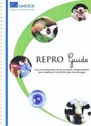 Dernières parutions sur Reproduction, Repro Guide