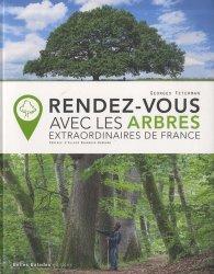 Souvent acheté avec Cuisine des champignons, le Rendez-vous avec les arbres extraordinaires de France