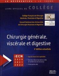 Dernières parutions sur Cours des Collèges des Enseignants, Référentiel Collège de Chirurgie générale, viscérale et digestive