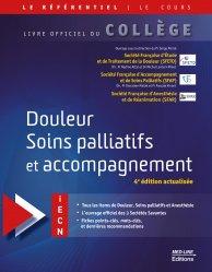 Dernières parutions sur ECN iECN DFASM DCEM, Référentiel collège de Douleur soins palliatifs et accompagnement