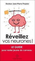 Souvent acheté avec Vin, nutrition méditerranéenne et santé, le Réveillez vos neurones !
