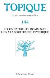 Dernières parutions sur Thérapies - Thérapeutiques, Reconnaître les dommages liés à la souffrance psychique