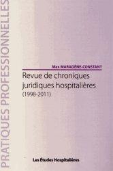 Dernières parutions dans Pratiques professionnelles, Revue de chroniques juridiques hospitalières (1998-2011)