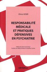 Dernières parutions sur Responsabilité médicale, Responsabilité médicale et pratiques défensives en psychiatrie