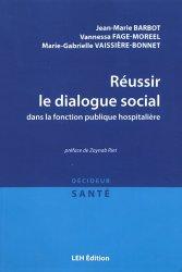Dernières parutions sur Fonction publique hospitalière, Réussir le dialogue social dans la fonction publique hospitalière