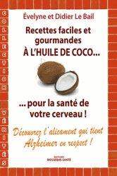Dernières parutions dans Vérités, Recettes faciles et gourmandes à l'huile de coco... pour la santé et le cerveau!