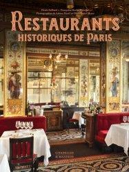 Dernières parutions sur Histoire de la gastronomie, Restaurants historiques de Paris