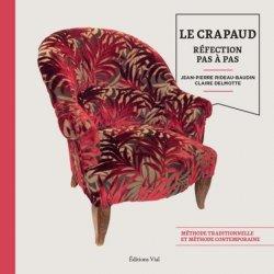Dernières parutions sur Tapisserie - Ameublement, Réfection des sièges / le crapaud