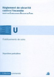 Dernières parutions dans Collection commentée, Règlement de sécurité contre l'incendie relatif aux E.R.P