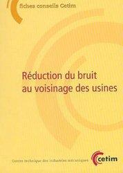 Dernières parutions dans Les Fiches conseil du CETIM, Réduction du bruit au voisinage des usines