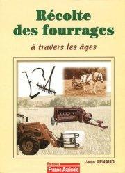 Souvent acheté avec Vivre de permaculture et d'eau fraiche, le Récolte des fourrages à travers les âges
