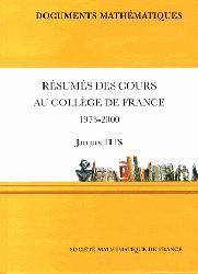 Dernières parutions sur Mathématiques fondamentales, Résumés des cours au Collège de France (1973 - 2000)