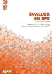 Dernières parutions sur Enseignement du sport, Revue EPS N° 87 : Evaluer en EPS