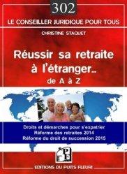Dernières parutions dans Conseiller juridique pour tous, Réussir sa retraite à l'étranger... De A à Z. Droits et démarches pour s'expatrier... Réforme des retraites 2014. Réforme du droit de succession 2015