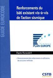 Dernières parutions dans Guide Eurocode, Renforcements du bâti existant vis-à-vis l'action du séisme