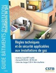 Souvent acheté avec Plomberie, gaz, fumisterie, le Règles techniques et de sécurité applicables aux installations de gaz