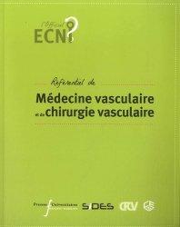 Souvent acheté avec Pédiatrie, le Référentiel de Médecine Vasculaire et de Chirurgie Vasculaire