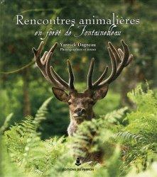 Souvent acheté avec Le cerf, le Rencontres animalières en forêt de Fontainebleau