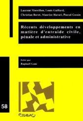 Dernières parutions dans Cedidac, Récents développements en matière d'entraide civile, pénale et administrative