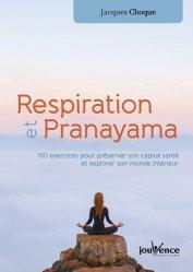 Dernières parutions dans Manuels Jouvence, Respiration et pranayama