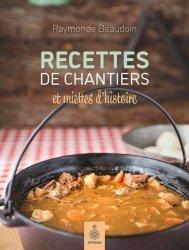 Dernières parutions sur Histoire de la gastronomie, Recettes de chantiers et miettes d'histoire