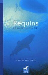 Souvent acheté avec Guide des fonds marins de Méditerranée, le Requins de Tahiti et de ses îles