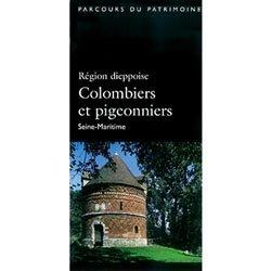 Souvent acheté avec Colombes et tourterelles, le Région dieppoise Colombiers et pigeonniers