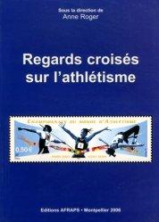 Dernières parutions sur Athlétisme, Regards croisés sur l'athlétisme