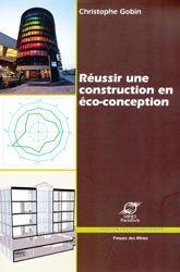 Dernières parutions dans Développement Durable, Réussir une construction en éco-conception