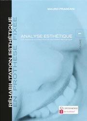 Souvent acheté avec Prothèse partielle amovible, prothèse combinée Tome 2, le Réhabilitation esthétique en prothèse fixée 1 Analyse esthétique