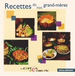 Nouvelle édition Recettes de nos grand-mères