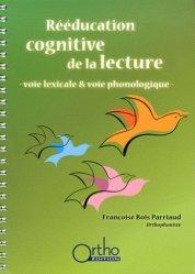 Souvent acheté avec Dyslexie et bonheur de la langue, le Rééducation cognitive de la lecture