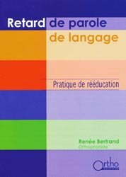 Nouvelle édition Retard de parole de langage