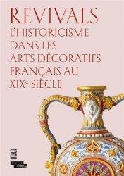 Dernières parutions sur Histoire des arts décoratifs, Revivals